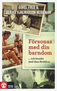 Görel Fred, Ulrika Hjalmarson - Försonas med din barndom, e-kirja