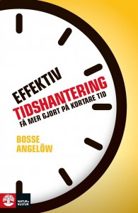 Bosse Angelöw - Effektiv tidshantering, e-kirja