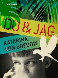 Katarina von Bredow - Du & jag, e-kirja