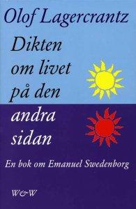Olof Lagercrantz - Dikten om livet på den andra sidan: Emanuel Swedenborg, e-kirja