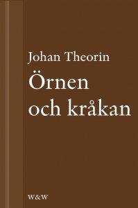 Johan Theorin - Örnen och kråkan: En novell ur På stort alvar, e-kirja