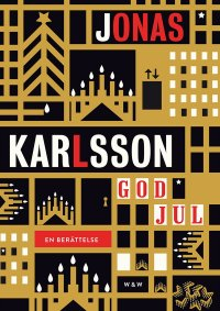 Jonas Karlsson - God jul, e-kirja