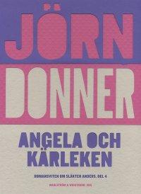 Jörn Donner - Angela och kärleken, e-kirja