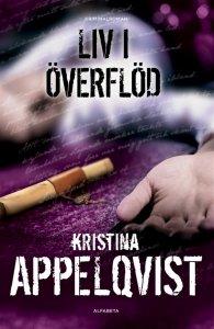 Kristina Appelqvist - Liv i överflöd, e-kirja