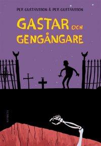 Per Gustavsson - Gastar och gengångare, e-kirja