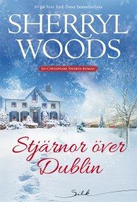 Sherryl Woods - Stjärnor över Dublin, e-kirja