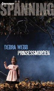 Debra Webb - Prinsessmorden, e-kirja