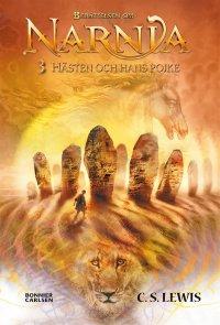 C.S. Lewis - Hästen och hans pojke : Narnia 3, e-kirja