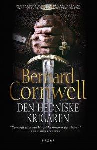 Bernard Cornwell - Den hedniske krigaren, e-kirja