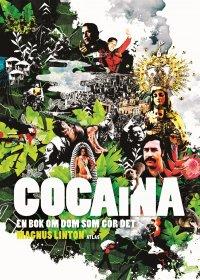 Magnus Linton - Cocaina : en bok om dom som gör det, e-kirja