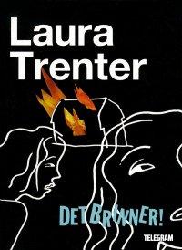 Laura Trenter - Det brinner!, e-kirja