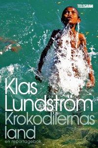 Klas Lundström - Krokodilernas land: Ett reportage om Östtimor, e-kirja