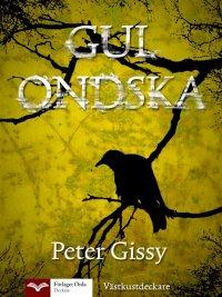 Peter Gissy - Gul ondska, e-kirja