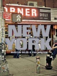 Martin Gelin, Eva Wisten - New York, e-kirja