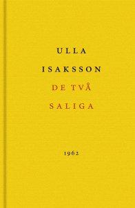 Ulla Isaksson, Leif Zern - De två saliga, e-kirja