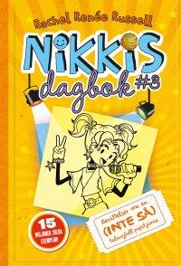 Rachel Renée Russell - Nikkis dagbok 3: Berättelser om en (INTE SÅ) talangfull popstjärna, e-kirja