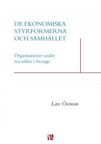 Lars Östman - De ekonomiska styrformerna och samhället, e-kirja