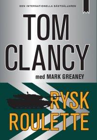 Tom Clancy, Mark Greaney - Rysk roulette, e-kirja