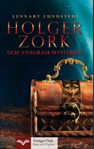 Lennart Lundstedt - Holger Zork och anagram-mysteriet, e-kirja