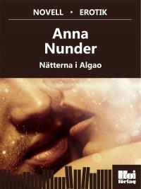 Anna Nunder - Nätterna i Algao, e-kirja
