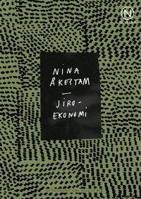 Nina Åkestam - Jiroekonomi, e-kirja