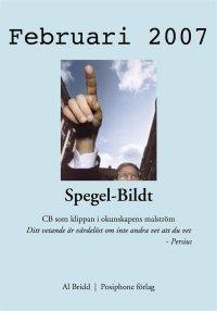 Al Bridd - Spegel-Bildt, februari 2007. CB som klippan i okunskapens malström., e-kirja