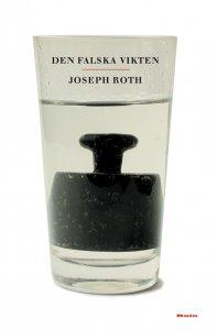 Joseph Roth - Den falska vikten, e-kirja