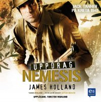 James Holland - Uppdrag Nemesis, äänikirja