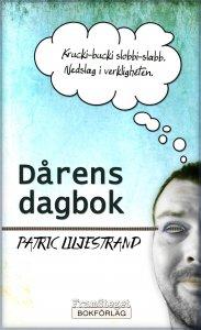 Patric Liljestrand - Dårens dagbok, e-kirja