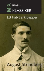 August Strindberg - Ett halvt ark papper, e-kirja