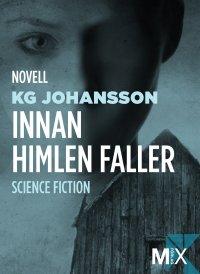 KG Johansson - Innan himlen faller, e-kirja