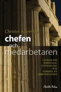 Christer Ackerman - Chefen och medarbetaren, e-kirja