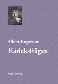 Albert Engström - Kärleksfrågan, e-kirja
