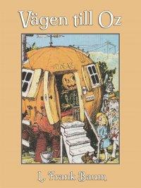 L. Frank Baum - Vägen till Oz, e-kirja