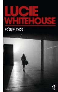 Lucie Whitehouse - Före dig, e-kirja