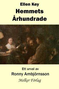 Ronny Ambjörnsson - Ellen Key Hemmets Århundrade, e-kirja
