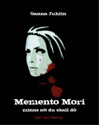 Sanna Juhlin - Memento Mori - minns att du skall dö, e-kirja