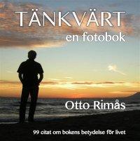 Otto Rimås - Tänkvärt - en fotobok, e-kirja