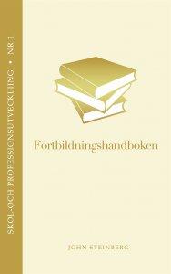 John Steinberg - Fortbildningshandboken, e-kirja