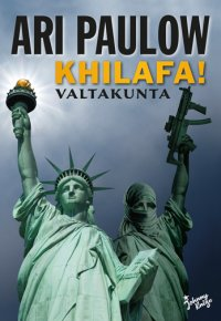 Ari Paulow - Khilafa! Valtakunta, e-kirja