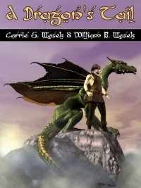 Carrie S. Masek, William B. Masek - A Dragon's Tail, e-kirja