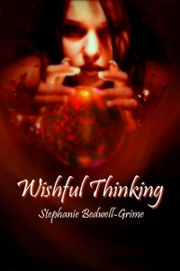 Stephanie Bedwell-Grime - Wishful Thinking, e-kirja