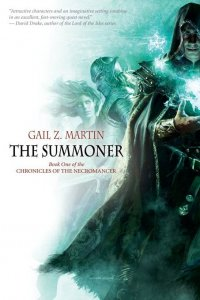Gail Z. Martin - The Summoner, e-kirja