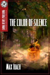Max Ibach - The Color Of Silence, e-kirja