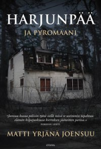 Matti Yrjänä Joensuu - Harjunpää ja pyromaani, e-kirja