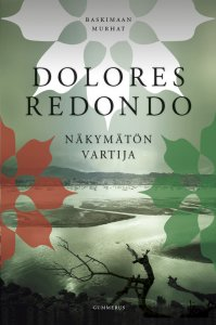 Dolores Redondo - Näkymätön vartija, e-kirja