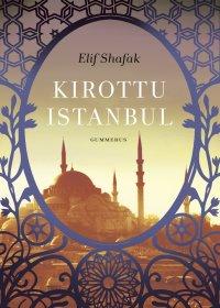 Elif Shafak - Kirottu Istanbul, e-kirja