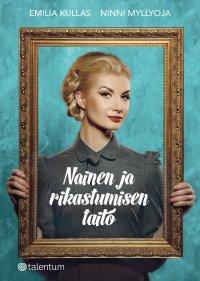 Emilia Kullas, Ninni Myllyoja - Nainen ja rikastumisen taito, e-kirja