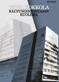 Ritva Kokkola - Kaupunginjohtajan kuolema, e-kirja