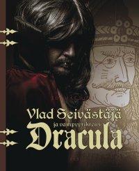 Tuomas Hovi - Vlad Seivästäjä ja vampyyrikreivi Dracula, e-kirja